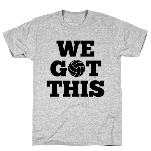 We Got This Mens T-Shirt