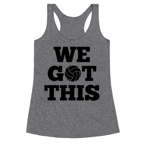 We Got This Racerback Tank Top
