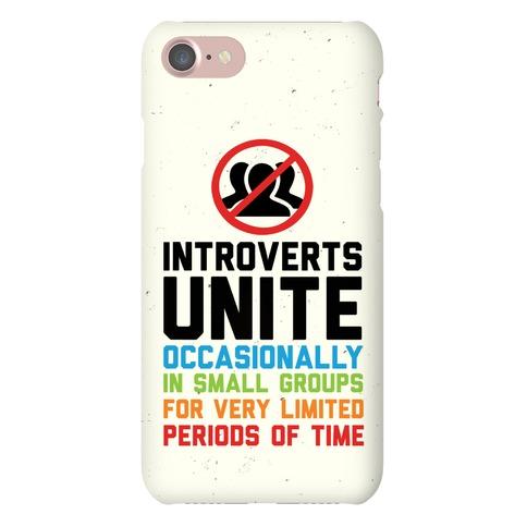 Introverts Unite! Phone Case