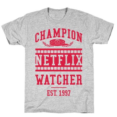 Champion Netflix Watcher T-Shirt