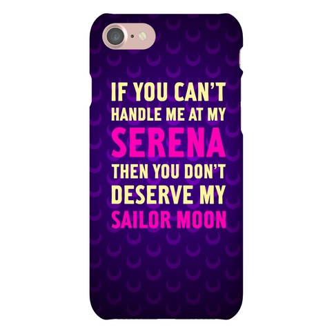 You Don't Deserve My Sailor Moon Phone Case