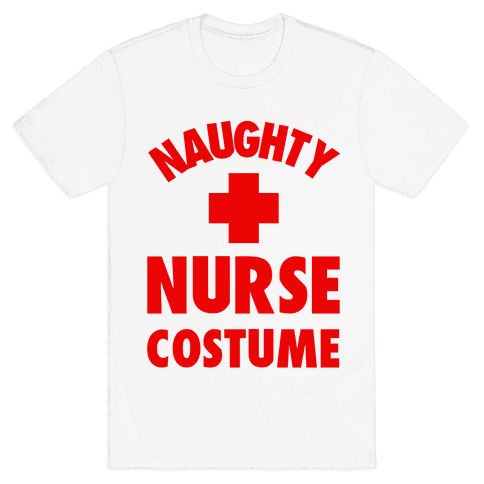 Naughty Nurse Costume Mens T-Shirt