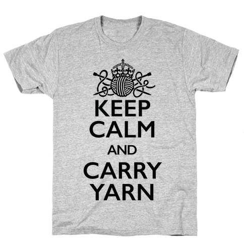 Keep Calm And Carry Yarn (Knitting) Mens T-Shirt