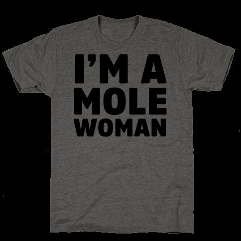 I'm a Mole Woman