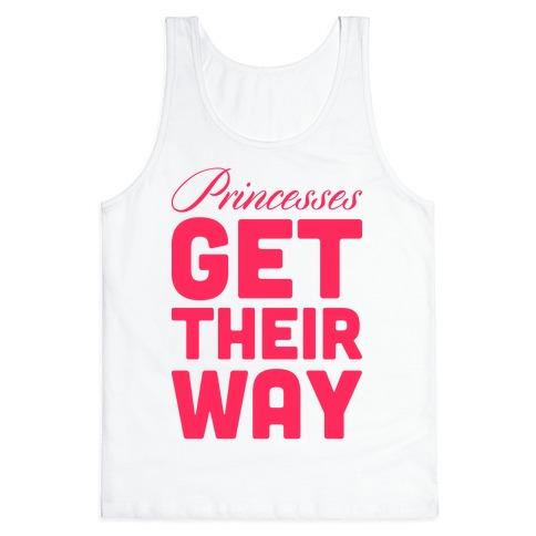 Princessess Get Their Way Tank Top