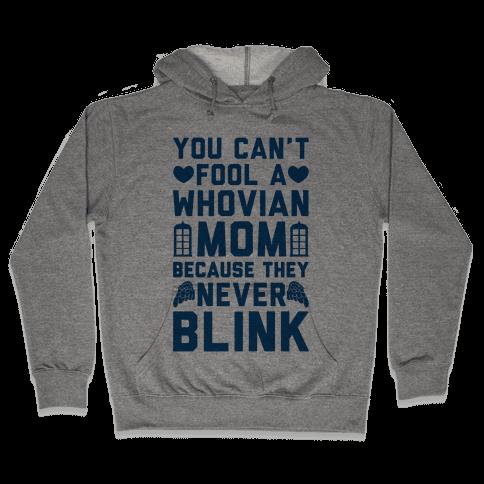 Whovian Moms Don't Blink Hooded Sweatshirt