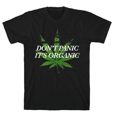 Don't Panic, It's Organic Mens T-Shirt