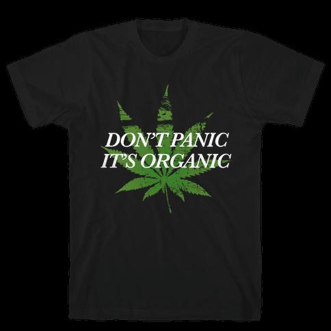 Don't Panic, It's Organic Mens T-Shirt