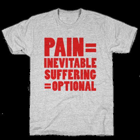 Pain Inevitable, Suffering Optional (Tank) Mens T-Shirt
