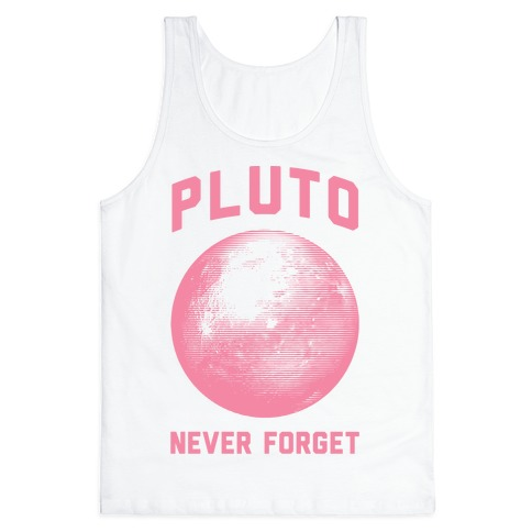 Pluto Never Forget Tank Top