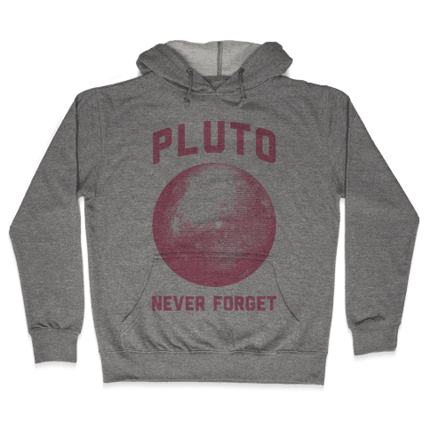 Pluto Never Forget Hooded Sweatshirt