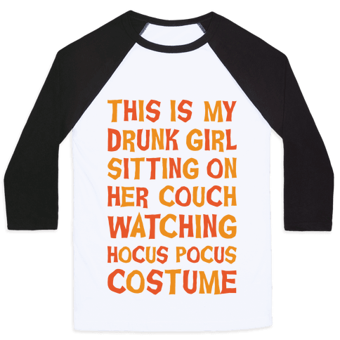 Drunk Girl Sitting On Her Couch Watching Hocus Pocus Costume Baseball Tee