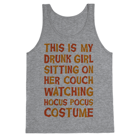Drunk Girl Sitting On Her Couch Watching Hocus Pocus Costume Tank Top