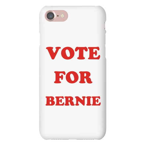 Vote For Bernie Phone Case