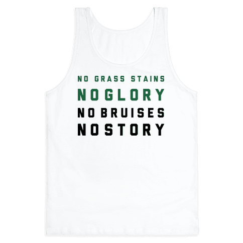 No Grass Stains No Glory Tank Top