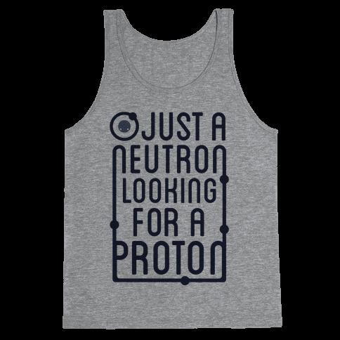 Just A Neutron (Type Tank) Tank Top