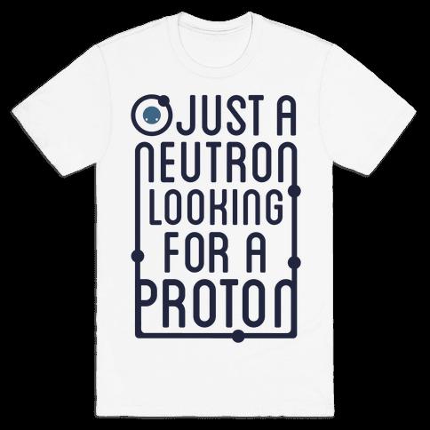 Just A Neutron (Type Tank) Mens T-Shirt