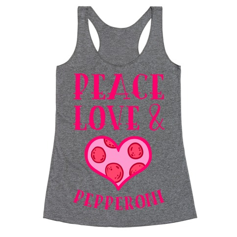 Peace Love and Pepperoni Racerback Tank Top