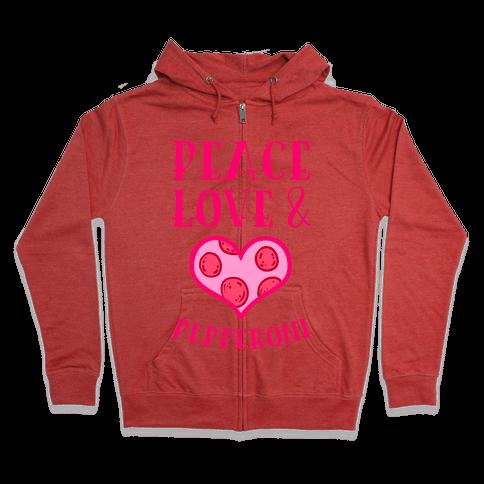 Peace Love and Pepperoni Zip Hoodie