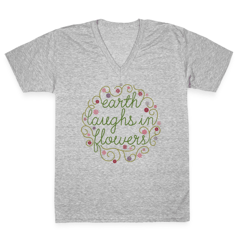 Earth Laughs In Flowers (Emerson Quote) V-Neck Tee Shirt