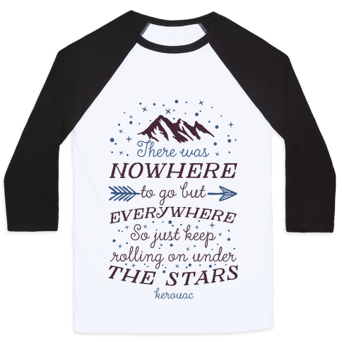 Just Keep Rolling On Under The Stars (Kerouac) Baseball Tee