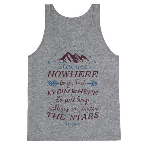 Just Keep Rolling On Under The Stars (Kerouac) Tank Top