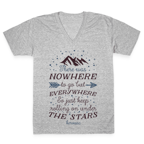 Just Keep Rolling On Under The Stars (Kerouac) V-Neck Tee Shirt