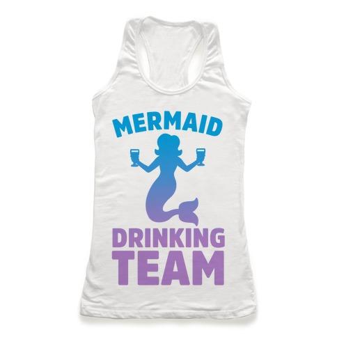 Mermaid Drinking Team Racerback Tank Top