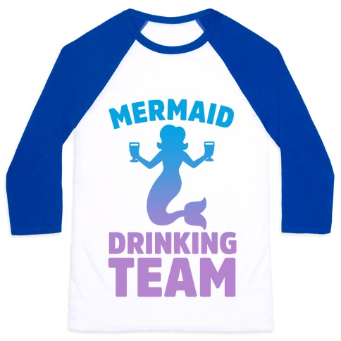 Mermaid Drinking Team Baseball Tee