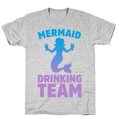 Mermaid Drinking Team T-Shirt