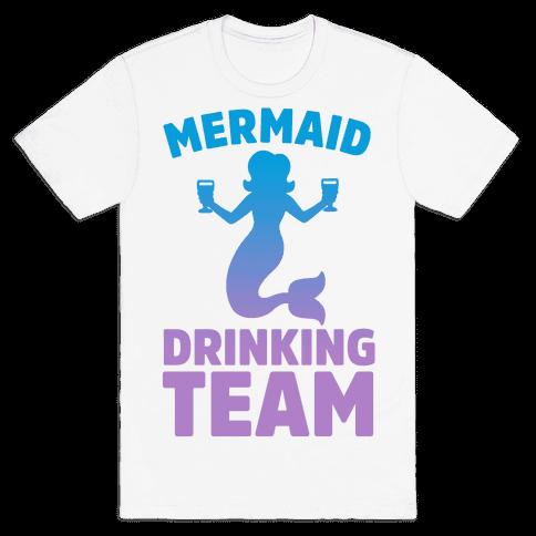 Mermaid Drinking Team Mens T-Shirt