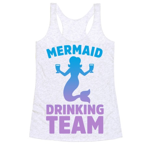 Mermaid Drinking Team Racerback Tank Top