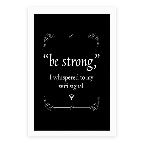 Be Strong Wifi Poster