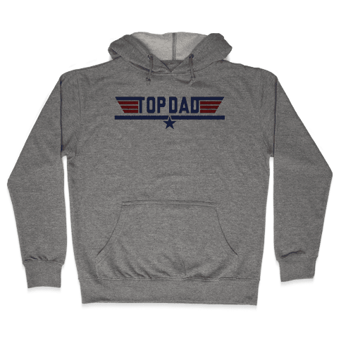Top Dad Hooded Sweatshirt