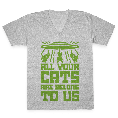 All Your Cats Are Belong To Us V-Neck Tee Shirt