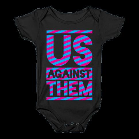 Us Against Them Baby Onesy
