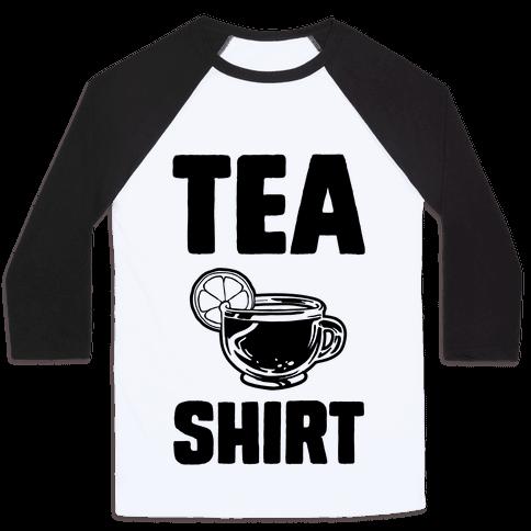 Tea Shirt Baseball Tee
