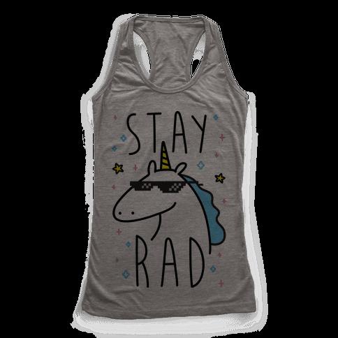 Stay Rad Unicorn Racerback Tank Top