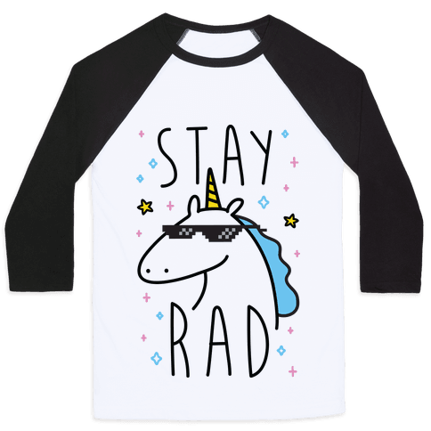 Stay Rad Unicorn Baseball Tee