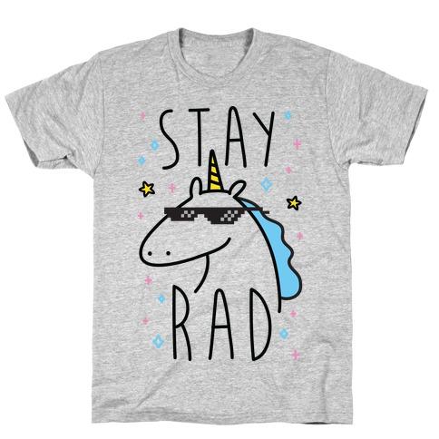 Stay Rad Unicorn T-Shirt