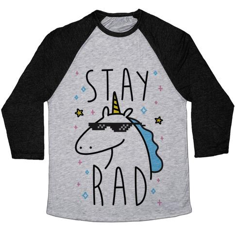 Stay Rad Unicorn Baseball Tee