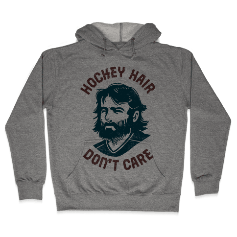 Hockey Hair Don't Care Hooded Sweatshirt