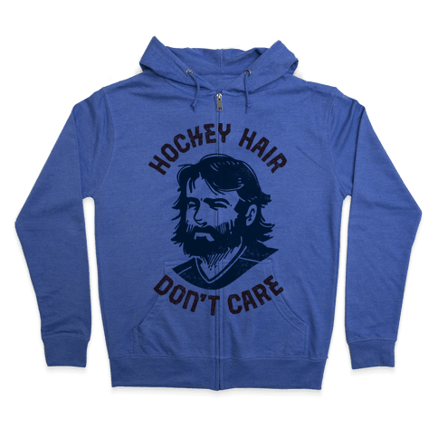Hockey Hair Don't Care Zip Hoodie