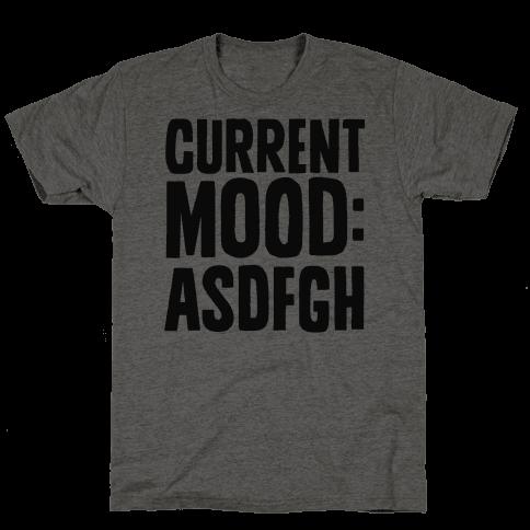 Current Mood ASDFGH