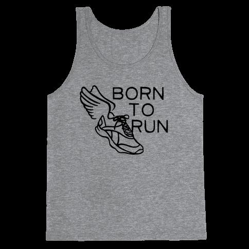Born To Run Tank Top