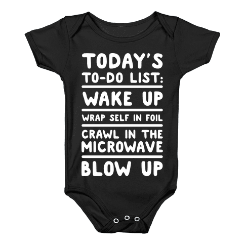 Today's To Do List: Blow Up Baby Onesy