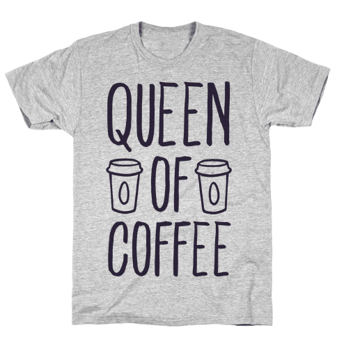Queen of Coffee Mens T-Shirt
