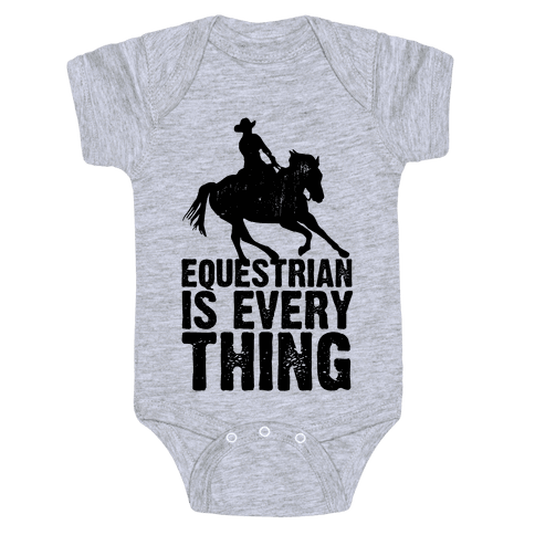 Equestrian is Everything Baby Onesy