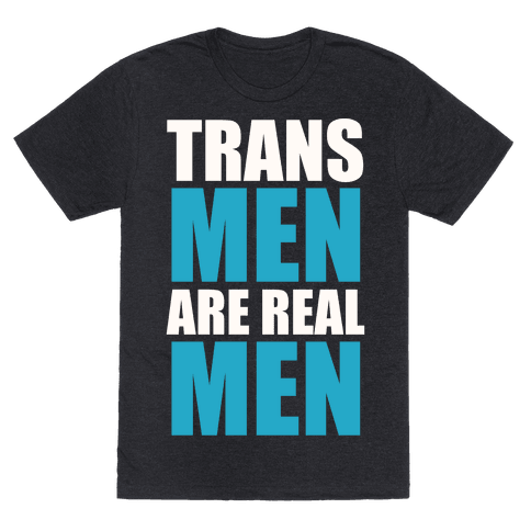Trans Men are Real Men