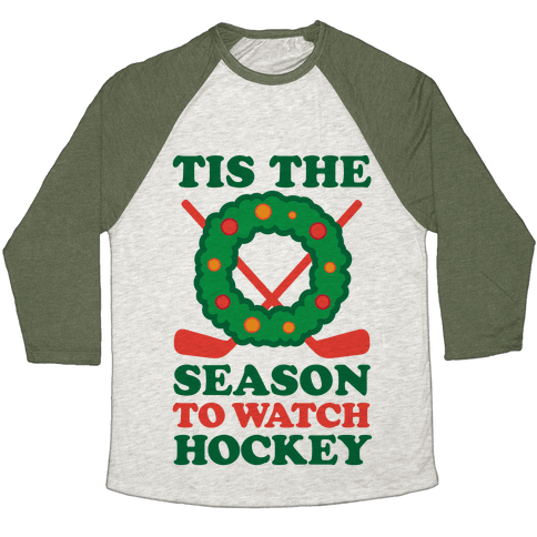 'Tis The Season To Watch Hockey Baseball Tee